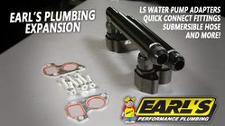 Earl's Expands Plumbing Line with Fuel Rail Adapters, Submersible Hose, Water Pump Adapters and more!