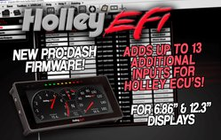 Pro Dash firmware update adds additional inputs to Holley ECU's!