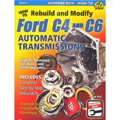 SA227 - Scott Drake How to Rebuild and Modify Ford C4 and C6 Automatic Transmissions Image