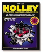 Holley Carburetors, Manifolds, and Fuel Injection Handbook